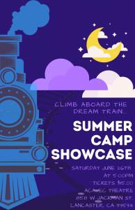 Summer Camp Showcase - Saturday, June 26th at 5pm.